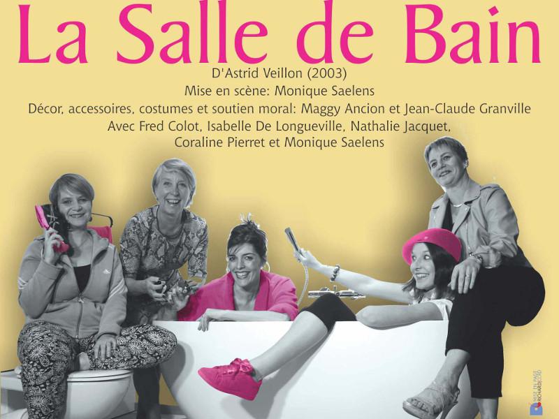 Théâtre : La Salle de Bain